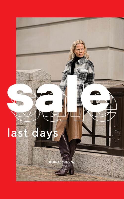 Last Days Sale - it's a chance to fill your wardrobe cheaper. Ladies collection